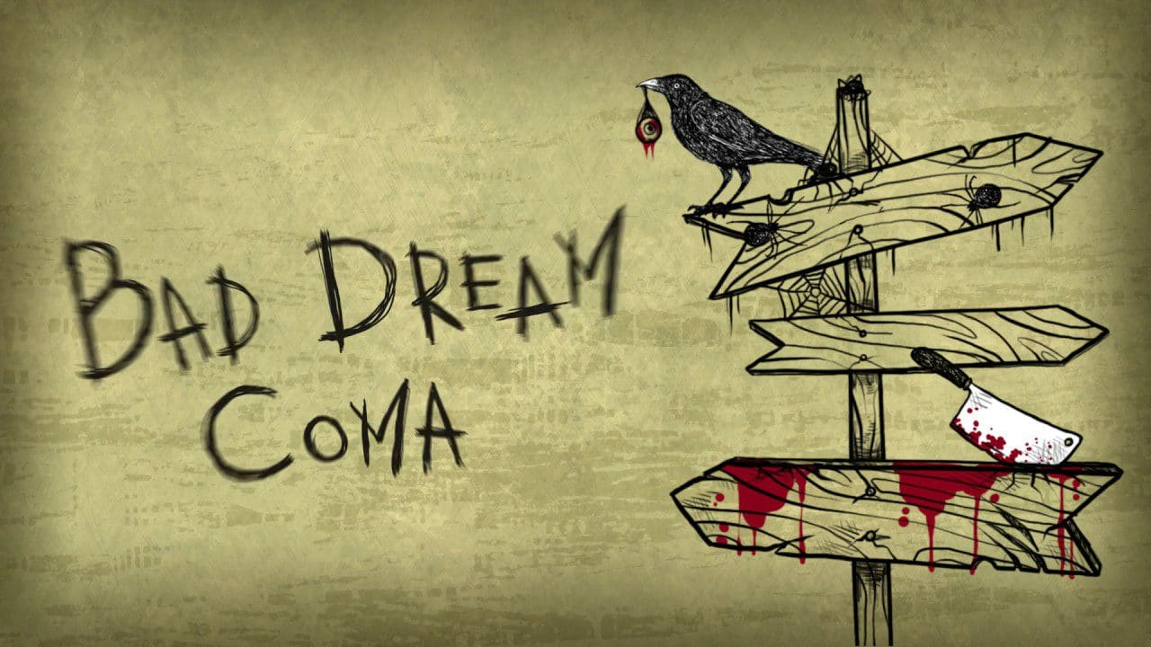 Bad Dream : Coma – Aventure loufoque