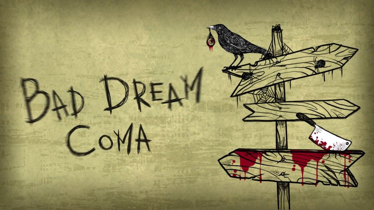 Bad Dream : Coma – Aventure loufoque