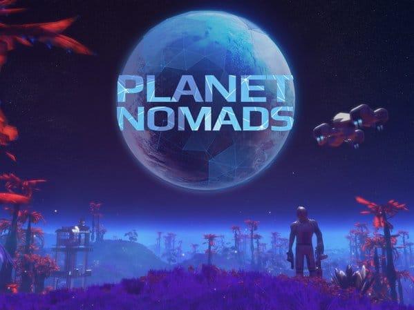 Planet Nomads : Un jeu qui réserve une aventure unique !
